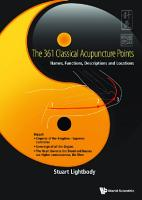 361 Classical Acupuncture Points  The  Names  Functions  Descriptions And Locations PDF