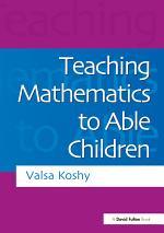 Teaching Mathematics to Able Children