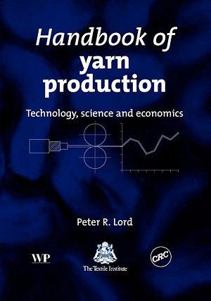 Handbook of Yarn Production PDF