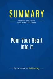 Summary: Pour Your Heart Into It: Review and Analysis of Schultz and Yang's Book