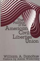 The Politics of the American Civil Liberties Union PDF