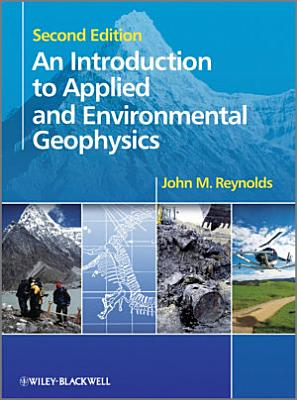 An Introduction to Applied and Environmental Geophysics PDF