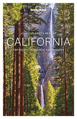 Lonely Planet s Best of California PDF