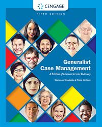 Generalist Case Management A Method Of Human Service Delivery Book PDF