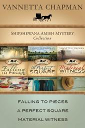The Shipshewana Amish Mystery Collection