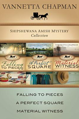 The Shipshewana Amish Mystery Collection PDF
