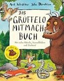 Der Gr  ffelo  Das Gr  ffelo Mitmachbuch PDF