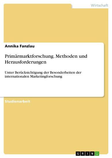 Prim  rmarktforschung  Methoden und Herausforderungen PDF