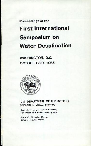 Download Proceedings of the First International Symposium on Water Desalination Book