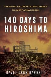 140 Days To Hiroshima Book PDF