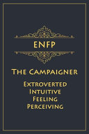 ENFP   The Campaigner  Extroverted  Intuitive  Feeling  Perceiving  PDF