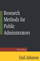 Research Methods for Public Administrators: Third Edition, Edition 3