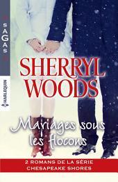 Mariages sous les flocons: 2 romans de la série Chesapeake Shores