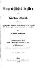 Biographisches lexikon des kaiserthums Oesterreich: enthaltend die lebensskizzen der denkwürdigen personen, welche seit 1750 in den österreichischen kronländern geboren wurden oder darin gelebt und gewirkt haben, Teil 23