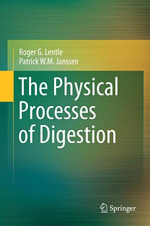 The Physical Processes of Digestion PDF