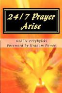 24 7 Prayer Arise