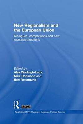 New Regionalism and the European Union PDF