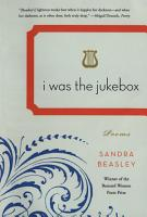 I Was the Jukebox  Poems PDF