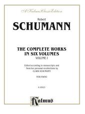 Complete Works, Volume I: For Piano