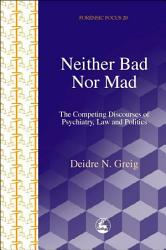 Neither Bad Nor Mad Book PDF