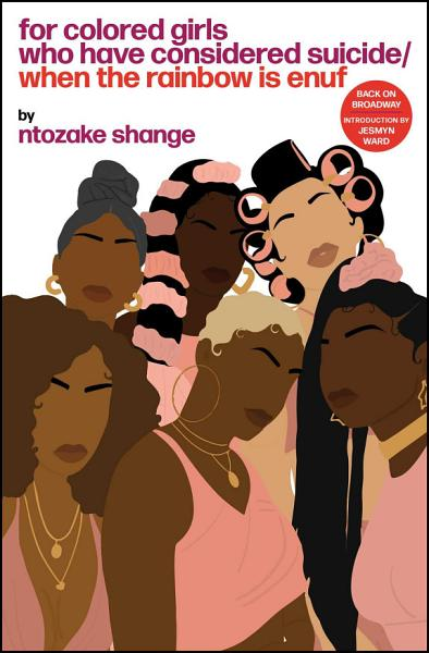 Download For colored girls who have considered suicide When the rainbow is enuf Book