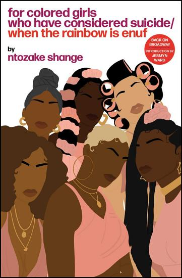 For colored girls who have considered suicide When the rainbow is enuf PDF