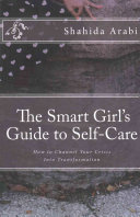 The Smart Girl s Guide to Self Care