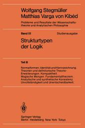 Normalformen. Identität und Kennzeichnung. Theorien und definitorische Theorie-Erweiterungen. Kompaktheit. Magische Mengen. Fundamentaltheorem. Analytische und synthetische Konsistenz. Unvollständigkeit und Unentscheidbarkeit