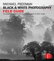 Black And White Photography Field Guide Book PDF