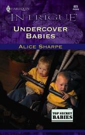 Undercover Babies