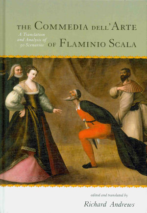 The Commedia Dell arte of Flaminio Scala PDF