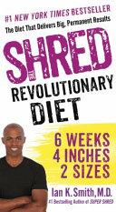 Shred: The Revolutionary Diet