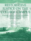 Restorative Justice on the College Campus