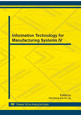 Information Technology for Manufacturing Systems IV PDF
