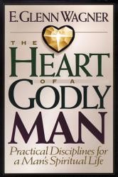 The Heart Of A Godly Man Book PDF
