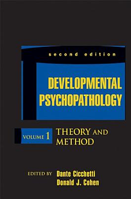 Developmental Psychopathology  Theory and Method PDF