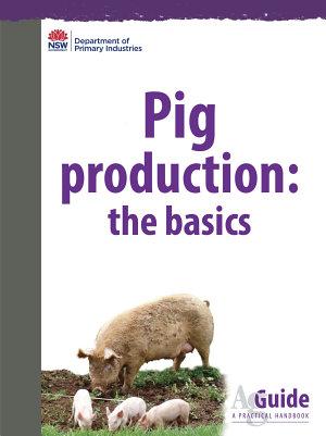 Pig Production  the basics