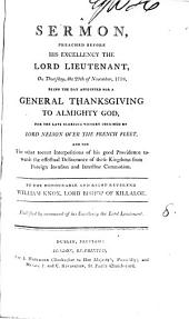 A Sermon, Preached Before His Excellency the Lord Lieutenant: ... the 29th of November, 1798, ... By ... William Knox, ...