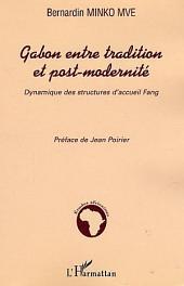 Gabon entre tradition et post-modernité: Dynamique des structures d'accueil Fang