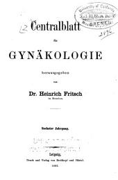 Zentralblatt für Gynäkologie: Band 6