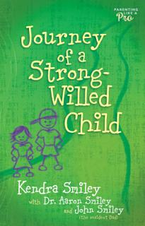 Journey of a Strong Willed Child Book