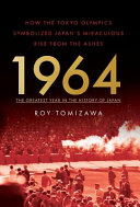 1964   The Greatest Year in the History of Japan PDF