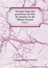 Voyage dans les provinces de Rio de Janeiro et de Minas Geraes: Volume1