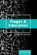 Piaget & Education Primer
