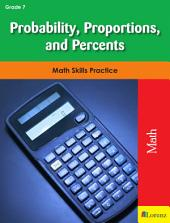 Probability, Proportions, and Percents: Math Skills Practice
