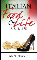 Italian Food & Life Rules