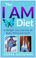 The I AM DIET