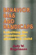 Behaviour Bias and Handicaps
