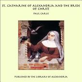 St. Catharine of Alexandria and the Bride of Christ
