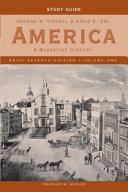 America   A Narrative History V 1 7e Brief Study Guide